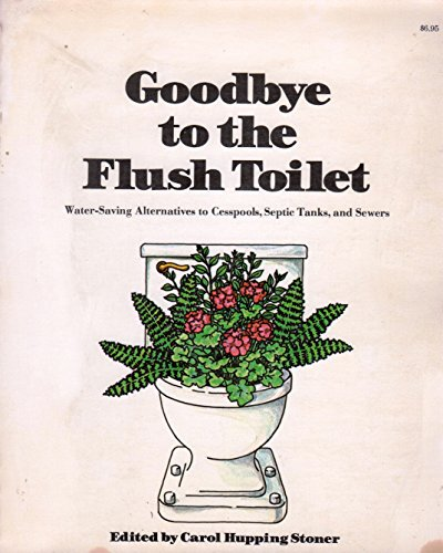 Goodbye to the Flush Toilet