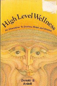 9780878571949: High Level Wellness