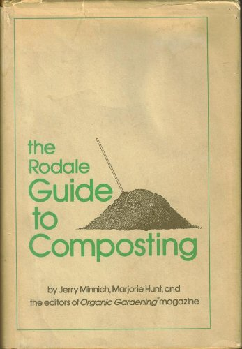 9780878572120: The Rodale Guide to Composting