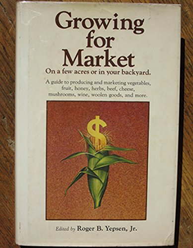 9780878572335: Growing for Market