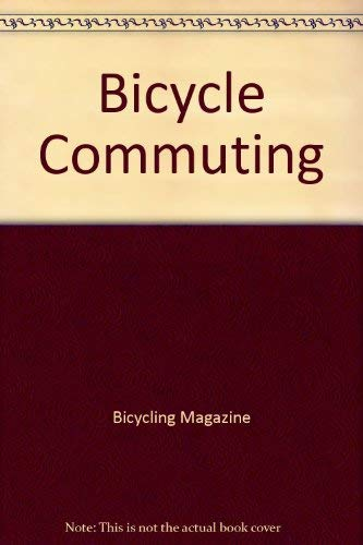 9780878573011: Bicycle Commuting