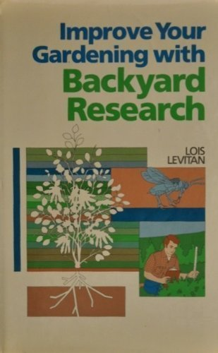 9780878573066: Improve Your Gardening with Backyard Research