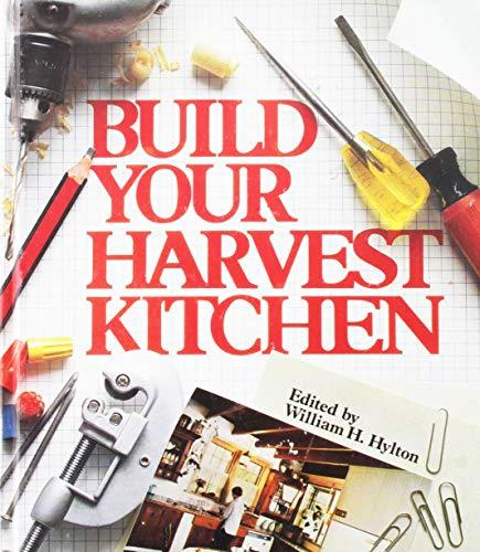 9780878573165: Build Your Harvest Kitchen