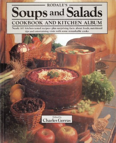 Rodale's SOUPS AND SALADS Cookbook and Kitchen Album