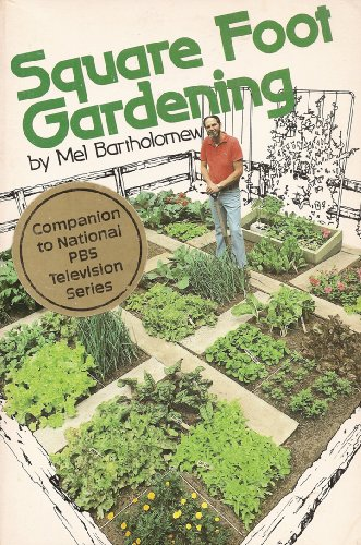 9780878573400: Square Foot Gardening: A New Way to Garden in Less Space With Less Work