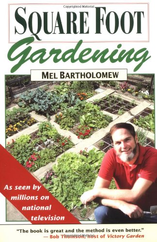 9780878573417: Square Foot Gardening: A New Way to Garden in Less Space with Less Work