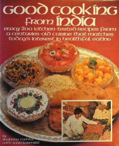 Good Cooking from India: Joan Korenblit; Shanaz