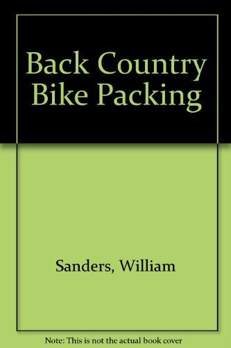 9780878573714: Back Country Bike Packing