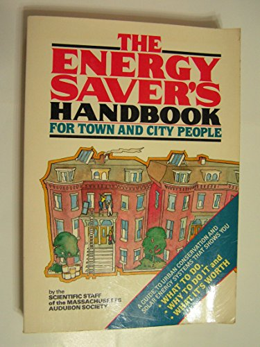 9780878573745: The Energy Saver's Handbook for Town and City People