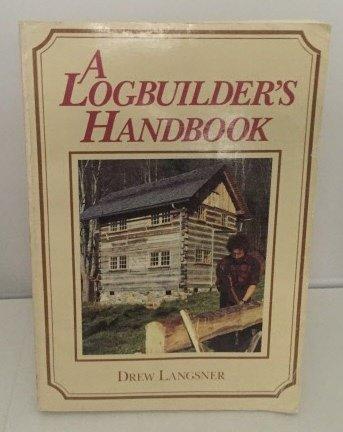 9780878574193: Log Builder's Handbook
