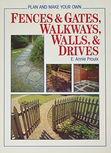 9780878574520: Plan and Make Your Own Fences & Gates, Walkways, Walls & Drives