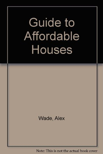 9780878575121: Guide to Affordable Houses