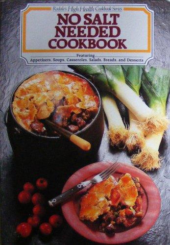 9780878575220: No Salt Needed Cookbook