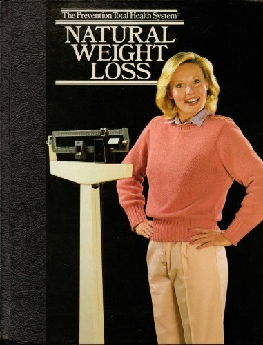 Natural Weight Loss (The Prevention Total Health System)