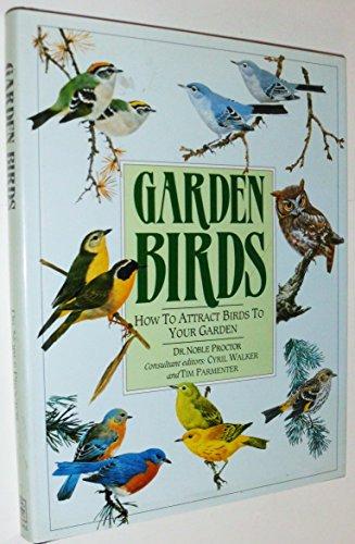 9780878575923: Garden Birds: How to Attract Birds to Your Garden