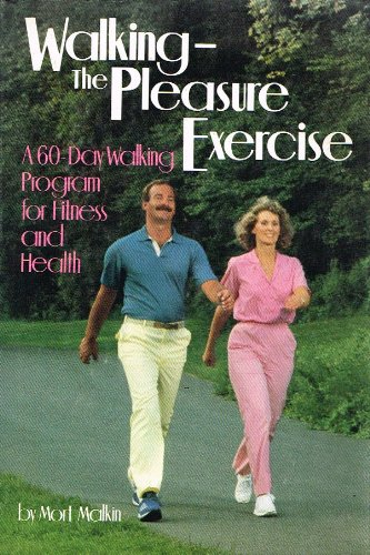 9780878576142: Walking-The Pleasure Exercise: A 60-Day Walking Program for Better Health