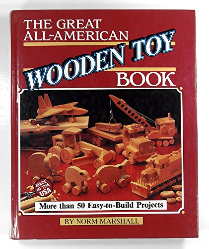 9780878576272: The Great All-American Wooden Toy Book