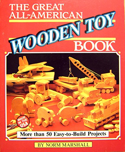 9780878576289: The Great All-American Wooden Toy Book