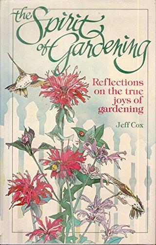 9780878576388: The Spirit of Gardening: Reflections on the True Joys of Gardening