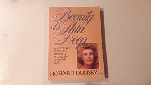 Beauty is skin deep: Donsky, Howard
