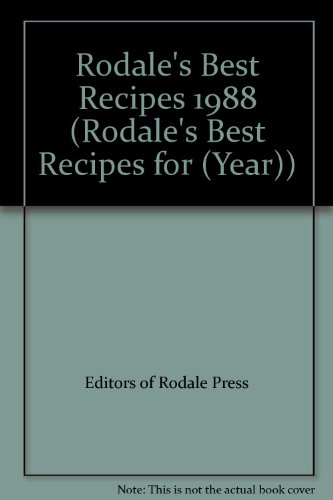 RODALE'S BEST RECIPES: 1988