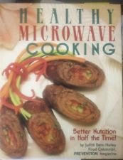 9780878577712: Healthy Microwave Cooking: Better Nutrition in Half the Time!