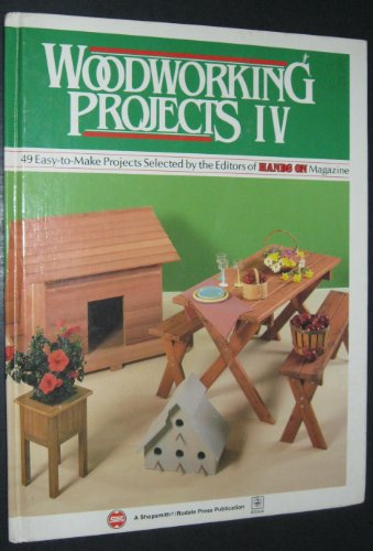 Woodworking Projects IV: 49 Easy-to-Make Projects