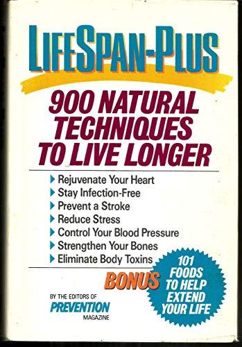 Lifespan-Plus: 900 Natural Techniques to Live Longer: Barone, Don
