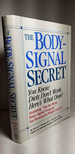 9780878579310: Body-Signal Secret: You Know Diets Don't Work. Here's What Does!