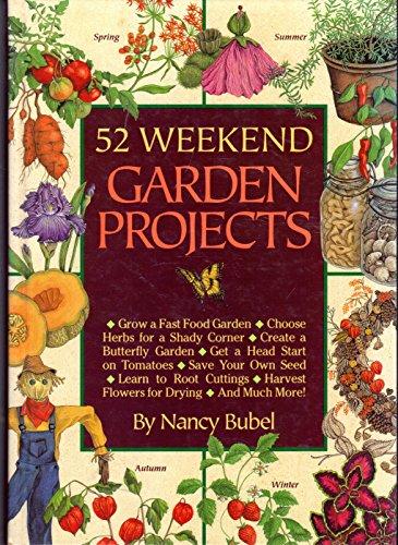 9780878579631: 52 Weekend Garden Projects