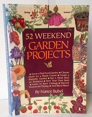 9780878579648: 52 Weekend Garden Projects