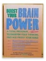 9780878579754: Boost Your Brain Power: A Total Program to Sharpen Your Thinking and Age-Proof Your Mind