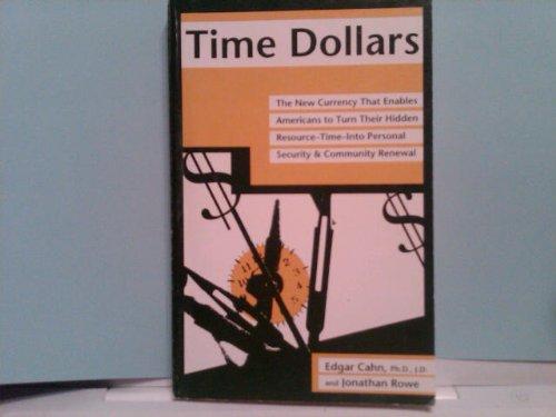 Time Dollars 9780878579853 Book by Cahn, Edgar, Rowe, Jonathan