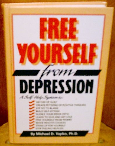 9780878579877: Free Yourself from Depression