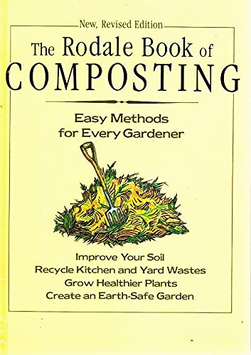 9780878579907: The Rodale Book of Composting: Easy Methods for Every Gardener