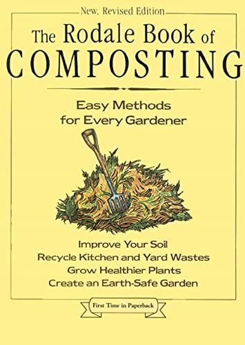 9780878579914: The Rodale Book of Composting: Easy Methods for Every Gardener