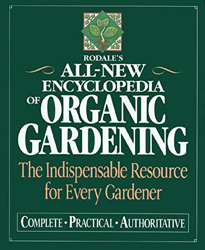 9780878579990: Rodale's All-New Encyclopedia of Organic Gardening: The Indispensable Resource for Every Gardener