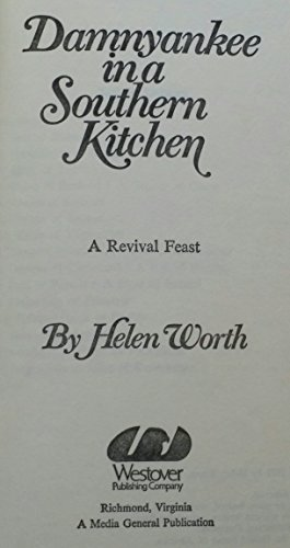 9780878580095: Damn Yankee in a Southern Kitchen: A Revival Feast