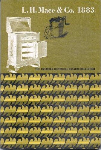 L. H. Mace & Co., 1883 Woodenware, meat safes, toys, refrigerators, children's carriages, ...