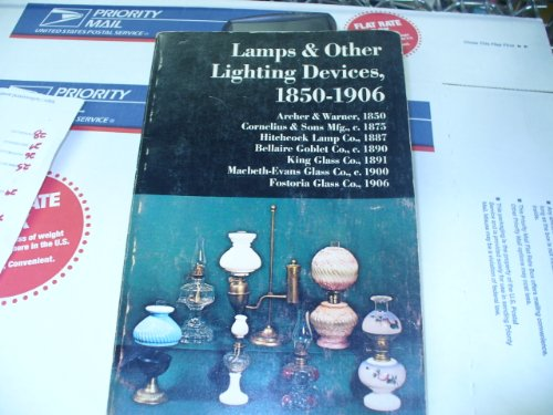 9780878610242: Lamps & Other Lighting Devices, 1850-1906