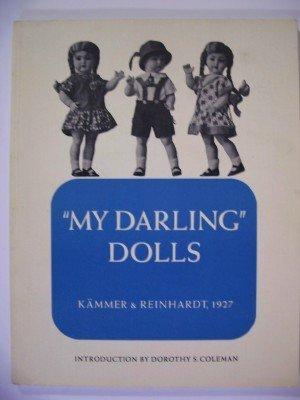 """My darling"""" dolls: Kammer und Reinhardt"""