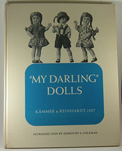 My Darling Dolls: Kammer and Reinhardt;