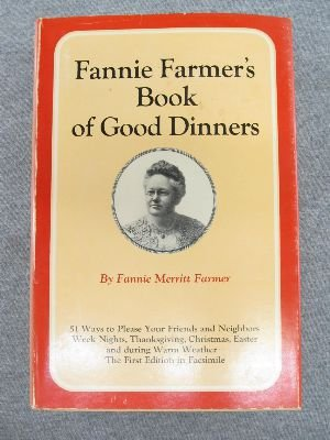 FANNIE FARMER'S COOKBOOK OF GOOD DINNERS: Farmer, Fannie Merritt