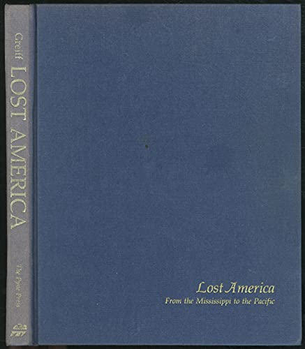 9780878610334: Lost America: from the Mississippi to the Pacific