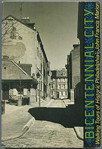 9780878610655: Bicentennial City: Walking Tours of Historic Philadelphia
