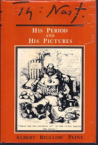 9780878610792: Thomas Nast: His Period and His Pictures