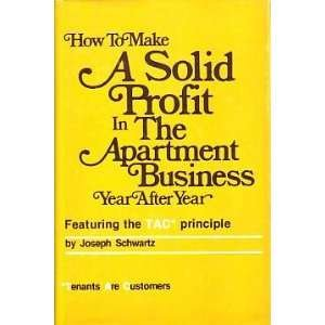 9780878630554: How to make a solid profit in the apartment business year after year ... featuring the TAC* principal (*tenants are customers)