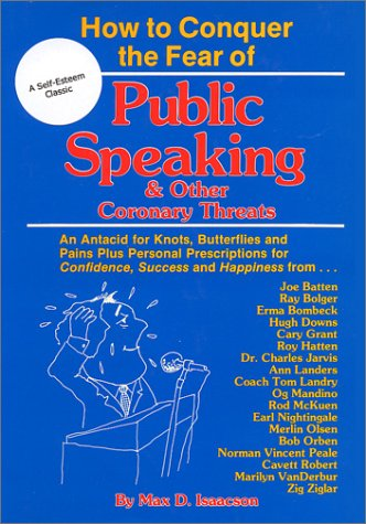 9780878632213: How to conquer the fear of public speaking & other coronary threats