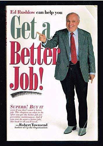 Get a Better Job: Rushlow, Ed