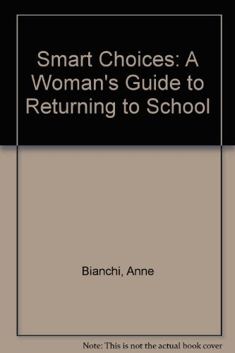 9780878669899: Smart Choices: A Woman's Guide to Returning to School